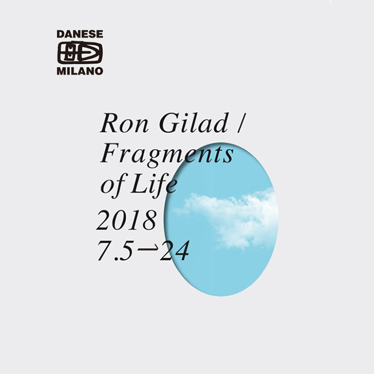 Ron Gilad / Fragments of Life